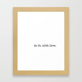 Do i. With Love. Typewriter Style Framed Art Print