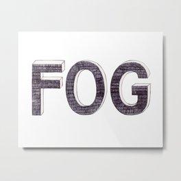 FOG BIRO DRAWING Metal Print