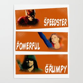 The Speedster, the Powerful, and the Grumpy Poster
