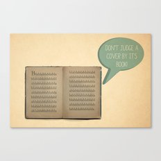 DON'T JUDGE A COVER BY ITS BOOK! Canvas Print