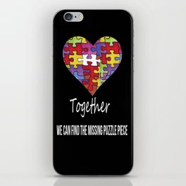 Together we can find the missing puzzle piece iPhone Skin