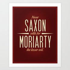Saxon & Moriarty Art Print