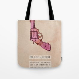THIS IS NOT A REVOLVER. Tote Bag