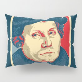 Martin Luther Nailed It Pillow Sham