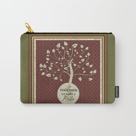 Together We Make A Family Carry-All Pouch