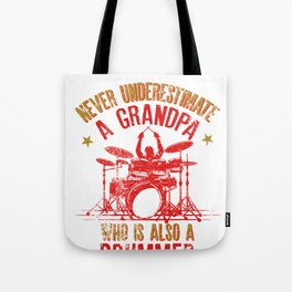 Mens Never Underestimate A Grandpa Who Is Also A Drummer Fun Gift Tote Bag