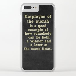 Employee of the month Clear iPhone Case