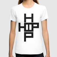 hip hop T-shirts featuring HIP HOP by Erin Thomas