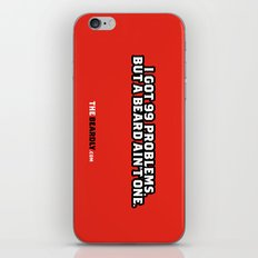 I GOT 99 PROBLEMS, BUT A BEARD AIN'T ONE. iPhone & iPod Skin