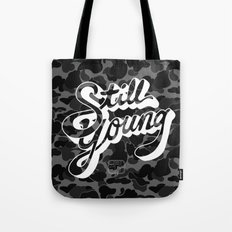 Still Young Tote Bag