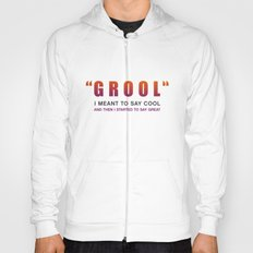 Grool - Quote from the movie Mean Girls Hoody
