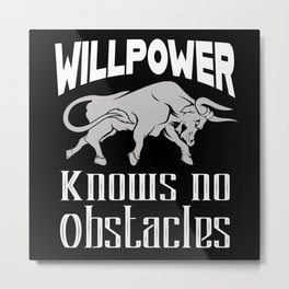 Willpower Motivation Bull Metal Print