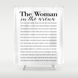 Daring Greatly Quote, Woman in the Arena - Inspirational Gift for Woman Entrepreneur Shower Curtain