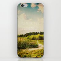 not all who wander are lost iPhone & iPod Skins featuring not all those who wander are lost by Sybille Sterk