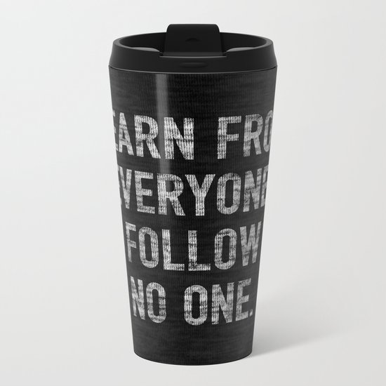 Learn from Everyone Metal Travel Mug