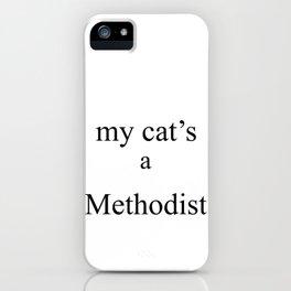 My Cat's a Methodist iPhone Case
