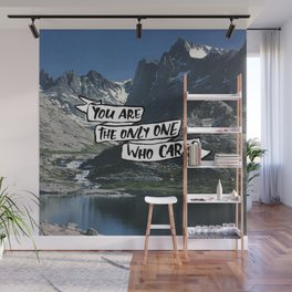 You Are the Only One Wall Mural