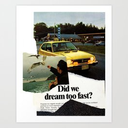 Dream Crusher Art Print