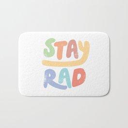 Stay Rad colors Bath Mat