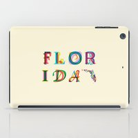 florida iPad Cases featuring Florida by Fimbis