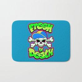 Fresh to Death Bath Mat