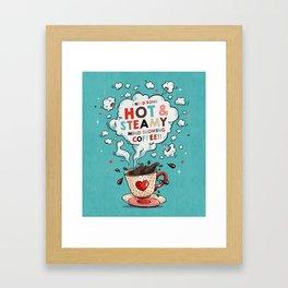 Hot & Steamy Framed Art Print