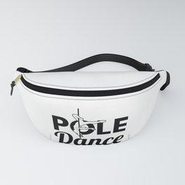 POLE DANCE Fanny Pack
