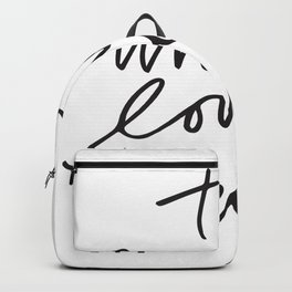 The universe loves a believer Backpack