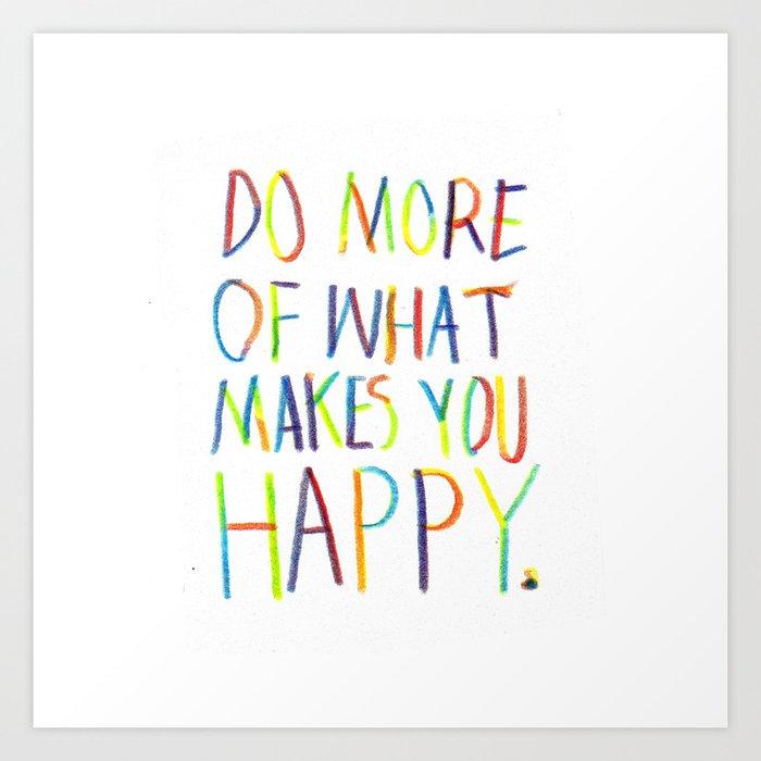 Positive Quote Art Print