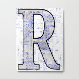 "Proud to be ""R"" Metal Print"