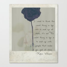 Robin Williams' All alone quote Canvas Print