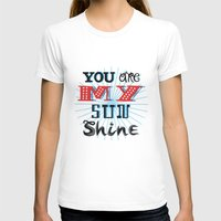 you are my sunshine T-shirts featuring You Are My Sunshine by Oliver Lake