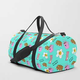Don't Skip Breakfast Duffle Bag