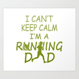 I'M A RUNNING DAD Art Print