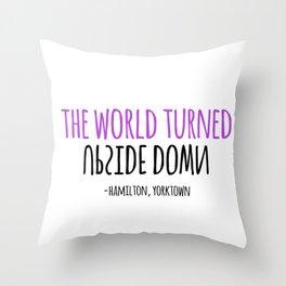 UPSIDE DOWN | HAMILTON Throw Pillow