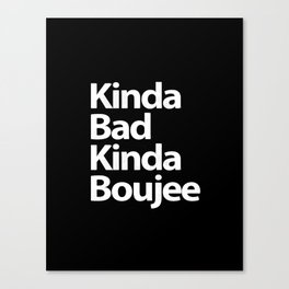bad boujee Canvas Print