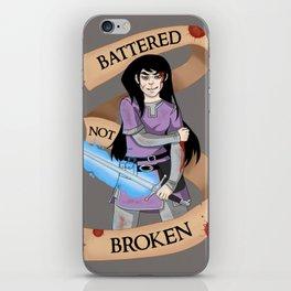 Battered Not Broken iPhone Skin