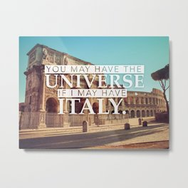 You may have the Universe Metal Print