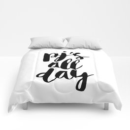 PJs All Day black and white monochrome typography poster design home wall bedroom decor canvas Comforters