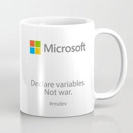 Declare variables. Not war. Coffee Mug