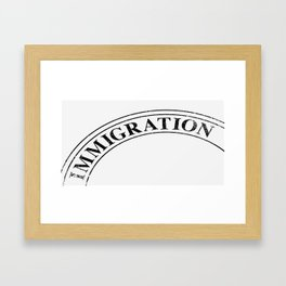 Immigration Stamp Framed Art Print