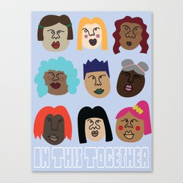 In This Together Canvas Print