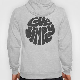 Live Simply Hoody