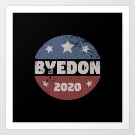 Byedon 2020 Art Print