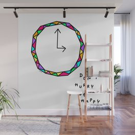 Don't Hurry Be Happy no.2 - colorful clock illustration humor quote Wall Mural