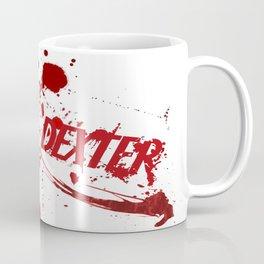 Dexter blood spatter Coffee Mug