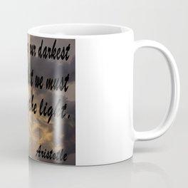 Darkest Momets, Aristotle Quote, Affirmation, Postive Quotes Coffee Mug
