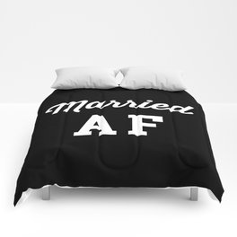 Married AF Funny Quote Comforters