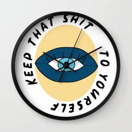 Keep that Shit Wall Clock