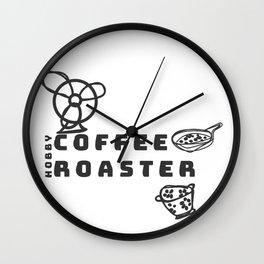 hobby coffee roaster Wall Clock